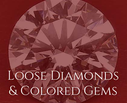 Loose Diamonds & Colored Gems
